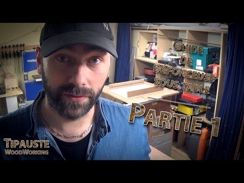 Vidéo - Partie 01 - Défonceuse Black&Decker KW900EKA - Tipauste WoodWorking