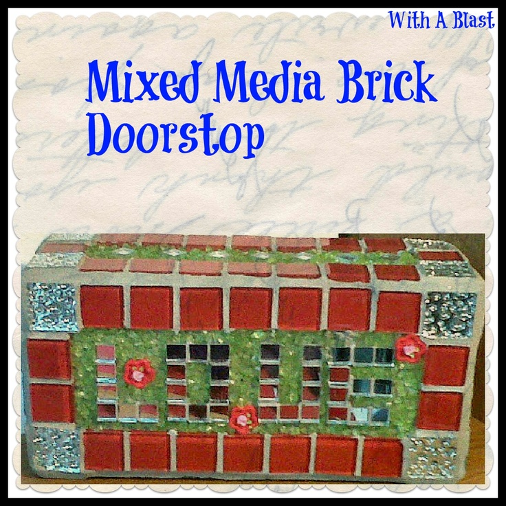 With a blast mixed media brick doorstop easy diy for Diy brick projects