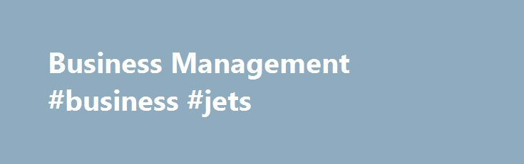 Business Management #business #jets http://bank.nef2.com/business-management-business-jets/  #business management # Utility menu Business Management Admission Requirements To be eligible for admission, you must possess the following: • Ontario Secondary School Diploma (OSSD) or equivalent including these required courses: – Grade 12 English (ENG4C or ENG4U or equivalent) – Grade 12 Mathematics (MAP4C, MCT4C, MDM4U, MCB4U, MGA4U, MCV4U or MHF4U) or Grade 11 U or M Mathematics (MCR3U or MCF3M)…