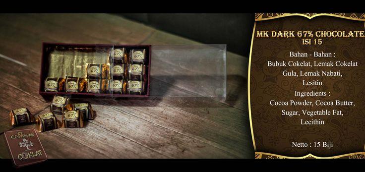 Cokelat Dark 67% ini hanya memiliki kandungan gula 30% dan tanpa susu yang baikn untuk kesehatan jantung. -MK Dark 67%