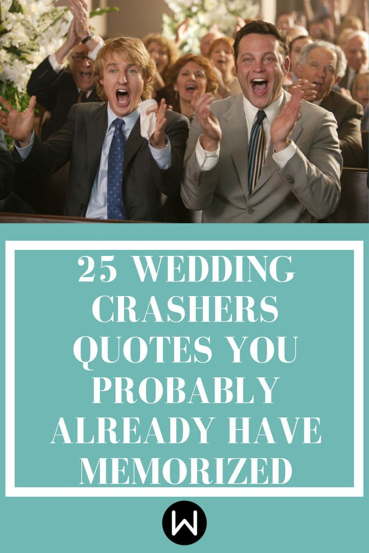 Leave It To Owen Wilson And Vince Vaughn To Keep Us Laughing Years After The Rel Quotes Wedding Crashers Quotes Wedding Crashers Wedding Crashers Movie
