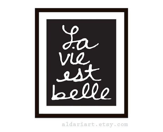La Vie Est Belle Art Print Franse typografie Poster  door AldariArt