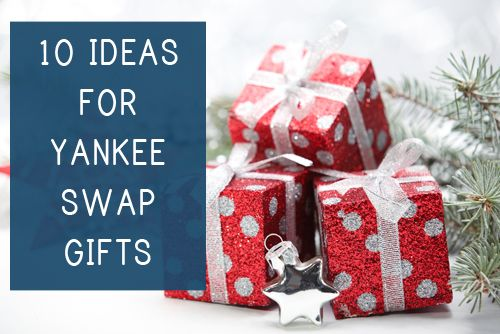 10 Ideas for Yankee Swap Gifts #princetonproperties