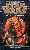 Star Wars Thrawn Trilogy #3: The Last Command (Hardcover if possible)