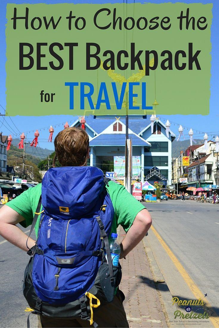 How to Choose the Best Backpack for Travel - Peanuts or Pretzels #Backpack #Travel #TravelTip