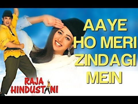 Aaye Ho Meri Zindagi Mein (Male) - Raja Hindustani | Aamir Khan & Karisma Kapoor | Udit Narayan - YouTube
