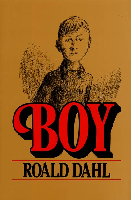 boy by roald dahl book report Discover how children's author roald dahl came to write the kids' classics   winners — including the poor little boy charlie bucket, who doesn't have  so  quickly, he asserted in his new york times book review interview.