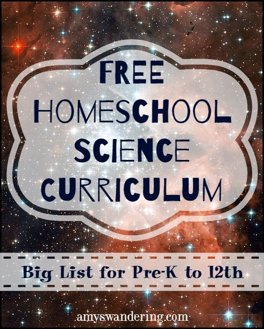 Big list of Free Homeschool Science Curriculum for all grades