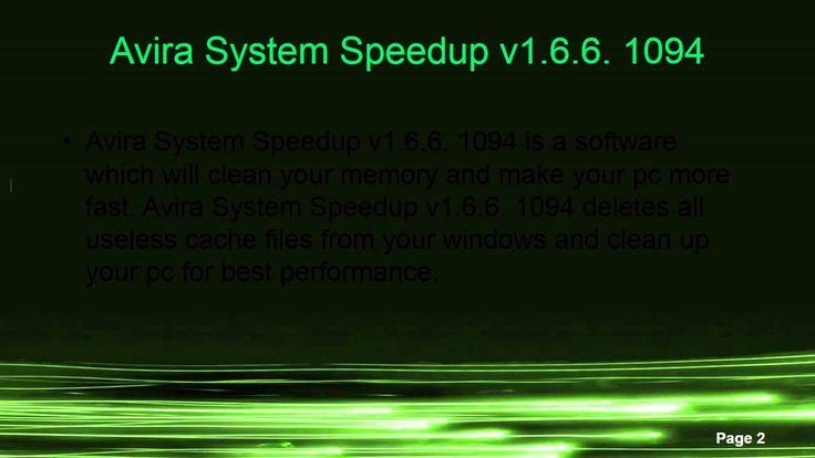 Avira System Speedup v1.6.6. 1094   http://www.androidfreeapplications.com/2015/07/avira-system-speedup-v166-1094.html  www.androidfreeapplications.com