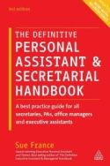 The term assistant may identify a secretary, office manager, administrative assistant, or similar title. Regardless of the moniker, these individuals are responsible for making their bosses—and themselves—appear professional, competent, and likeable, while navigating office politics and competing priorities. In The Definitive Personal Assistant & Secretarial Handbook, Sue France provides a practical guide that includes invaluable tips for achieving success in the role of an assistant.