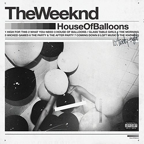 The Weeknd - House Of Balloons [Explicit]