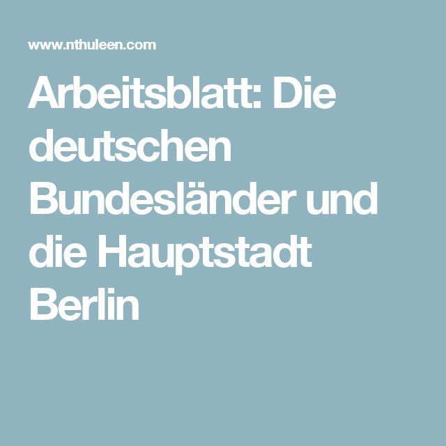 Arbeitsblatt: Die deutschen Bundesländer und die Hauptstadt Berlin