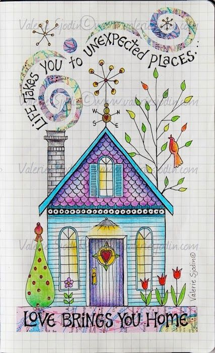 """visual blessings: """"Love Brings You Home"""" in my Moleskine Journal / really like this house and the words that swirl along with the smoke from the chimney"""