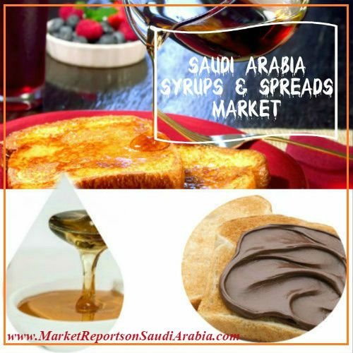 #Syrups & #Spreads Market in #SaudiArabia @purecanadamaple @bakeforpassion @fooddotcom @bbcfood @foodnetwork @nytfood