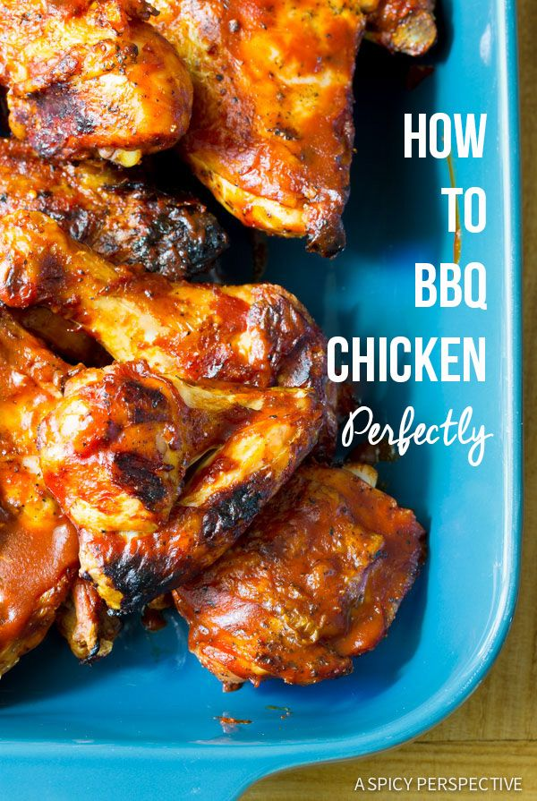 How to BBQ Chicken Tutorial - Tips and Tricks for Perfect Grilled Chicken! Just in time for your summer party!