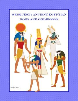 WebQuest: Ancient Egyptian Gods and Goddesses-  Religion played a big part in the lives of the Ancient Egyptians. . This is a web search designed to give students historical background knowledge about the belief system of the Ancient Egyptians and its role in Egyptian history.   During the internet hunt the students are asked to answer such questions as: Who was the most important god to the Egyptians.  Describe him in a few sentences.    According to Egyptians, what was a Ka?