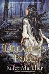 """Juliet Marillier - Dreamer's pool. Genre: Fantasy. Rating: 4 stars. """"This book tells the story of three different point of views: Blackthorn, Grim and Oran. Their separate stories come together to craft an interesting plot that hold few surprising twists; but it managed to hook me to the story nevertheless."""""""