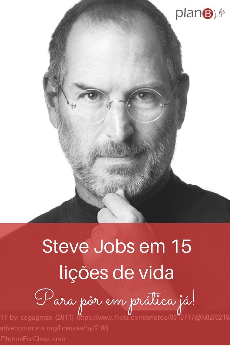 Steve Jobs em 15 lições de vida para colocar em prática.