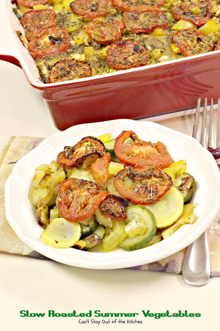 Slow Roasted Summer Vegetables | Can't Stay Out of the Kitchen | fabulous #casserole with #squash #zucchini #eggplant and #tomatoes. #glutenfree #vegan