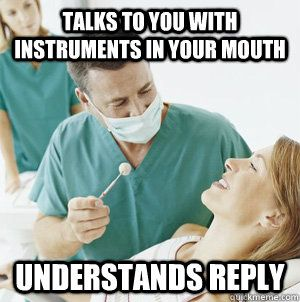 Good Guy Dentist meme