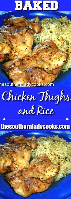 Baked chicken thighs is a quick, easy recipe that is a wonderful weeknight meal your family will love served with rice and a salad for a complete meal.