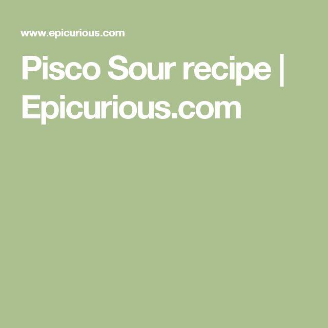 Pisco Sour recipe | Epicurious.com