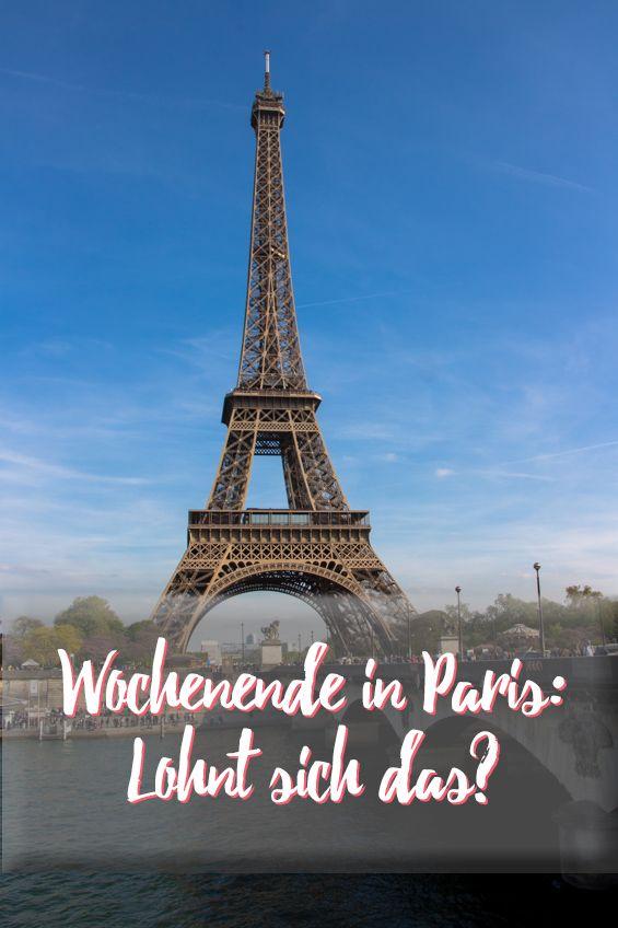 Wochenende in Paris: Lohnt sich ein Kurztrip?