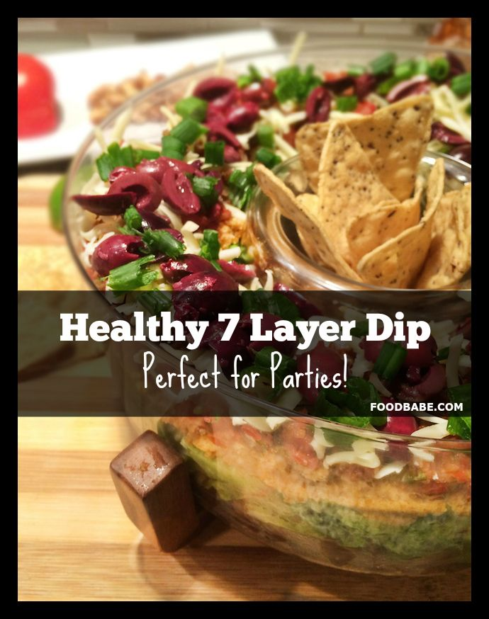 Healthy 7 Layer Dip - Perfect for Parties!