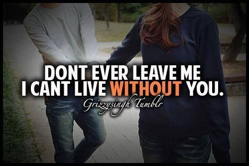 I just....can't live #without #you :'|