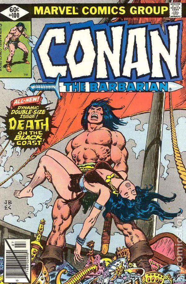 conan the barbarian comic book covers marvel | Conan the Barbarian comic books— issue 100