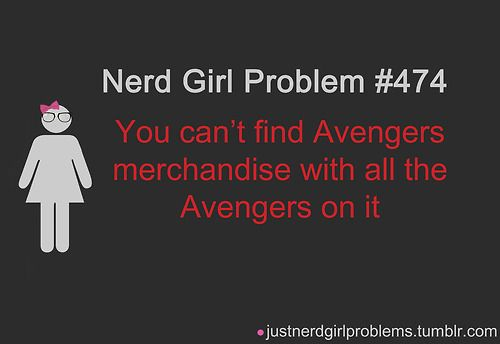 Nerd Girl Problem #474: You can't find Avengers merchandise with all the Avengers on it