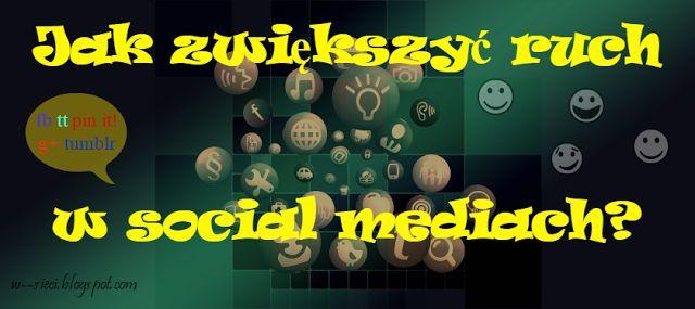 Jak zwiększyć ruch w social mediach? #introwertyczka