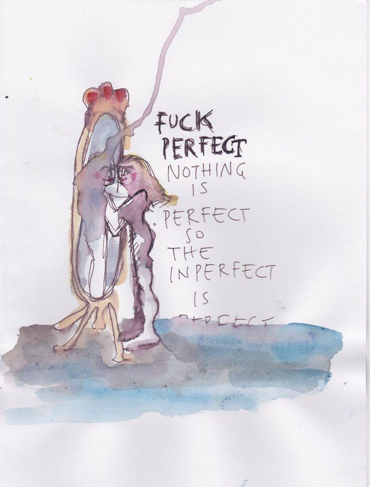 Fuck perfect: