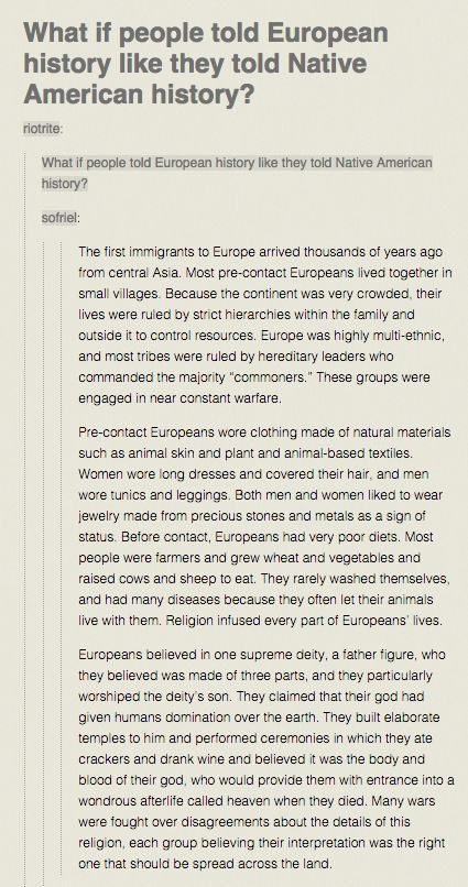 "Tumbler history. Particularly love the ""if European history was written like the Americas"" one."