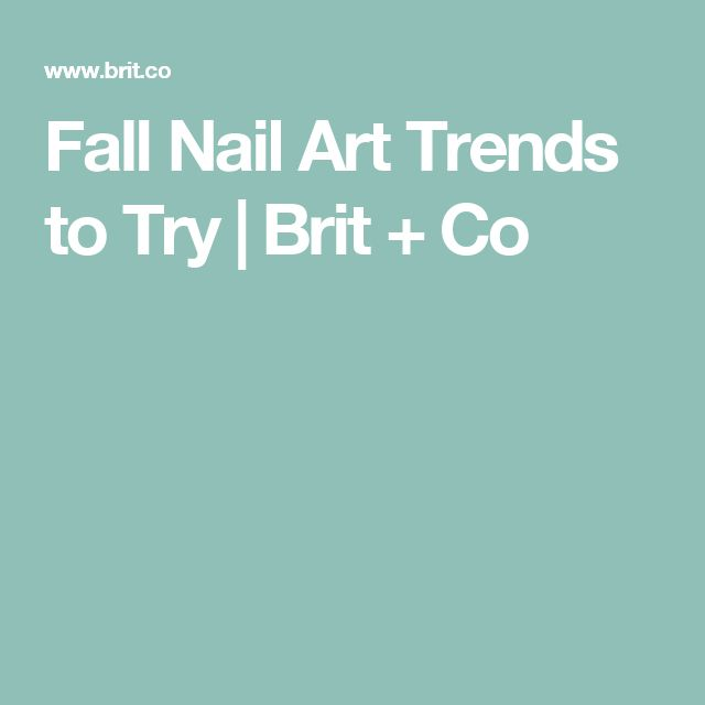 Fall Nail Trends: 25+ Best Fall Nail Trends Ideas On Pinterest