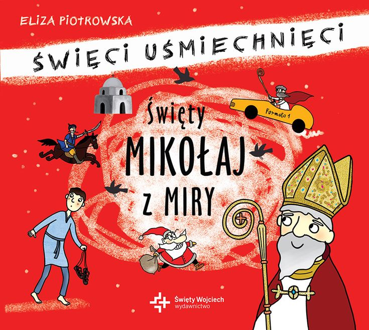 Święty Mikołaj z Miry. Audiobook - Eliza Piotrowska