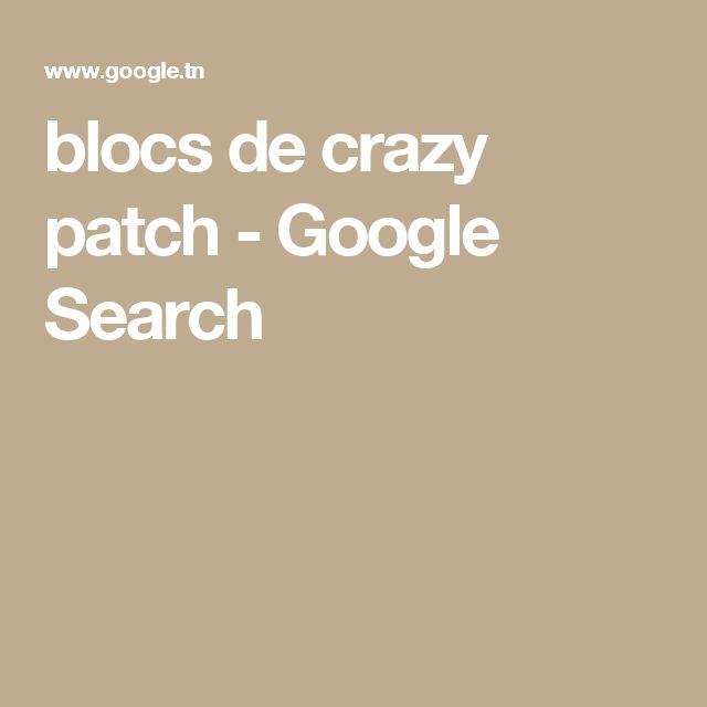 blocs de crazy patch - Google Search