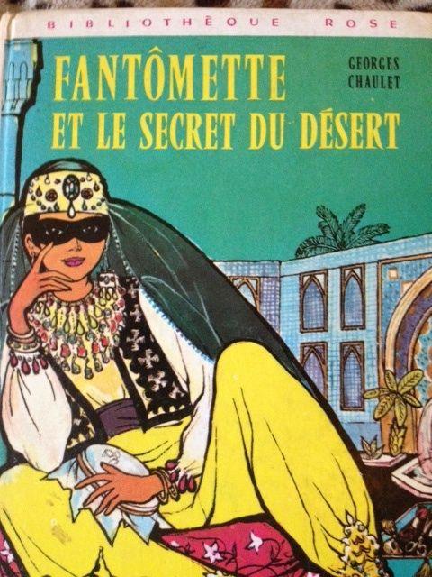 Fantômette et le secret du désert, Bibliothèque Rose