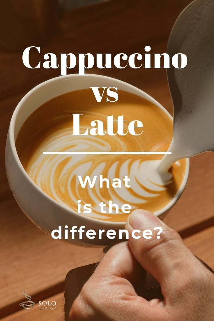 A Cappuccino Is 5 Ounce Beverage Made Up Of Single Shot Espresso Steamed Milk And With At Least 1 Centimetre Foam While Latte An 8