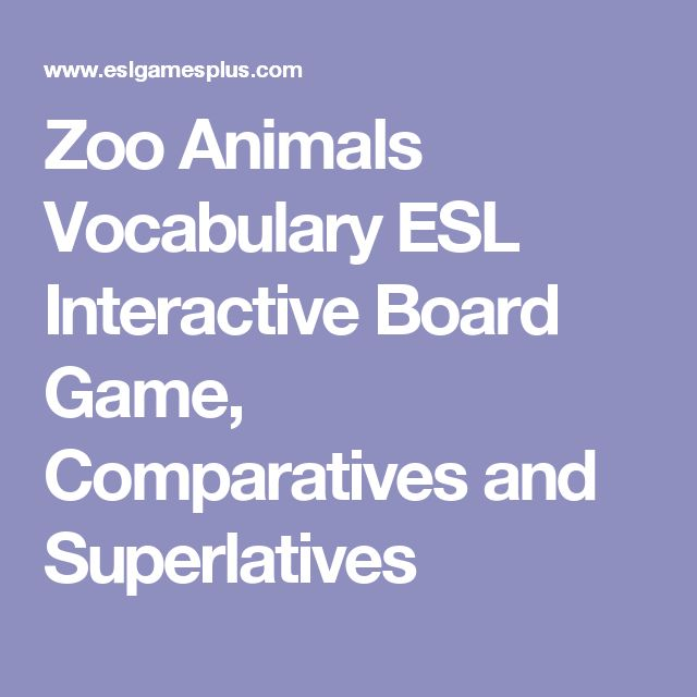 Zoo Animals Vocabulary ESL  Interactive Board Game, Comparatives and Superlatives