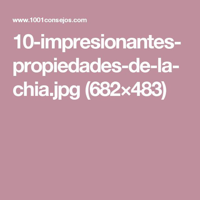 10-impresionantes-propiedades-de-la-chia.jpg (682×483)