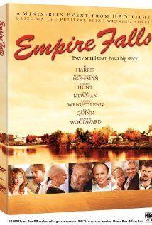 Empire Falls (TV 2005) with Ed Harris, Philip Seymour Hoffman, Helen Hunt, Paul Newman, Robin Wright, Aidan Quinn, Joanne Woodward . . . in an decaying Maine town . . .
