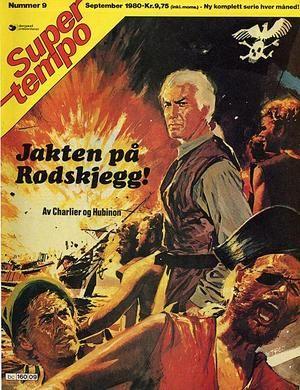 """""""Jakten på Rødskjegg! - Super Tempo 9-1980"""" av Charlier"""