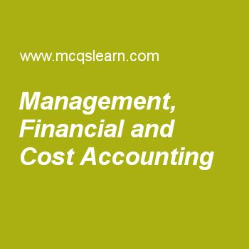 Management, Financial and Cost Accounting