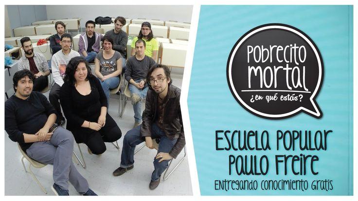 Escuela Popular Paulo Freire conocimiento gratis, en Pobrecito Mortal