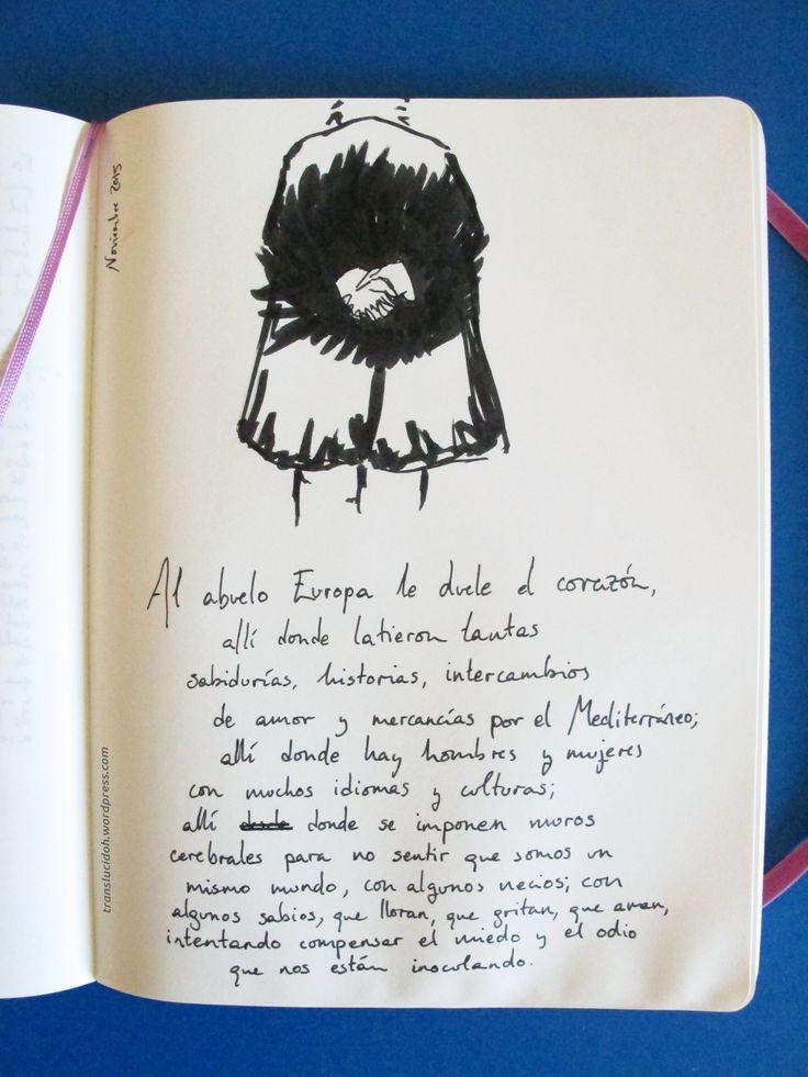 De mi cuaderno, con pincel rotulador negro. Sobre los atentados de Paris 2015. En https://translucidoh.wordpress.com/2015/11/19/al-abuelo-europa/