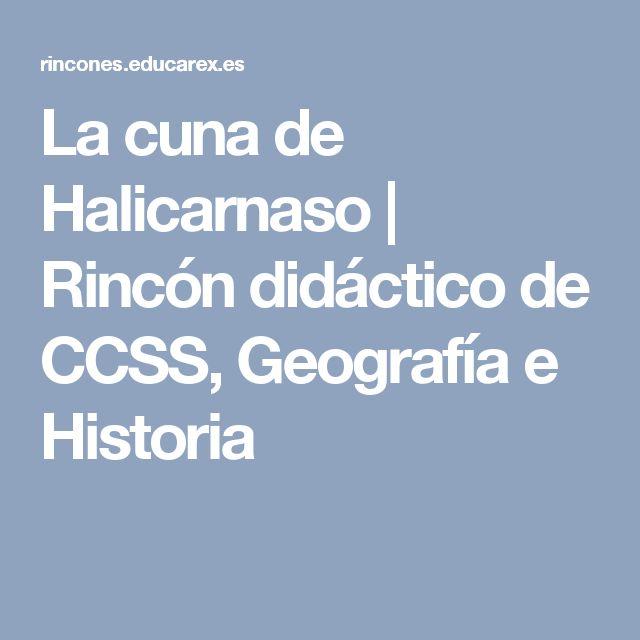 La cuna de Halicarnaso | Rincón didáctico de CCSS, Geografía e Historia
