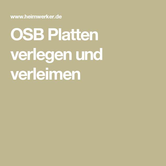 OSB Platten verlegen und verleimen