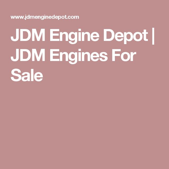 JDM Engine Depot | JDM Engines For Sale