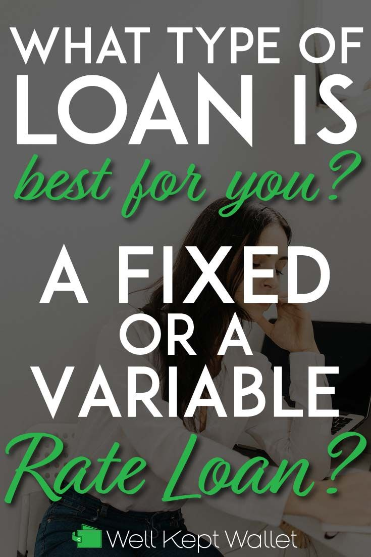 Fixed Rate Versus Variable Rate Loan Which Is Better For You In 2020 Student Loans Apply For Student Loans Paying Student Loans